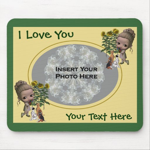 I Love You Girl Puppies Add Photo Mousepad