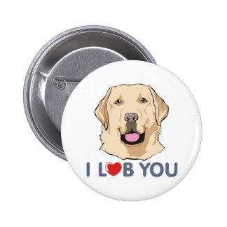 I Love You Golden Labrador Retriever Theme Pinback Buttons
