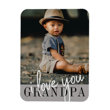 I Love You Grandpa Custom Photo Magnet