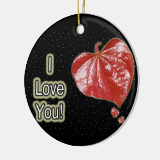 I Love You Greeting - Young Redbud Leaf in Spring Ceramic Ornament
