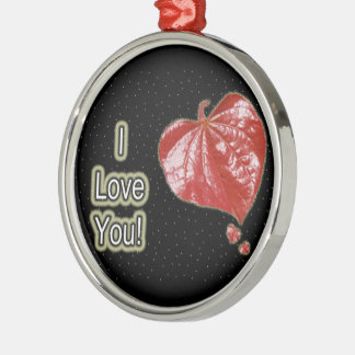 I Love You Greeting - Young Redbud Leaf in Spring Metal Ornament