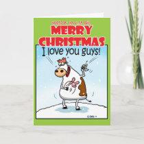 I LOVE you GUYS! Holiday Card