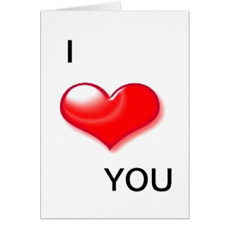 I Love You Heart Valentine Day Greeting Cards