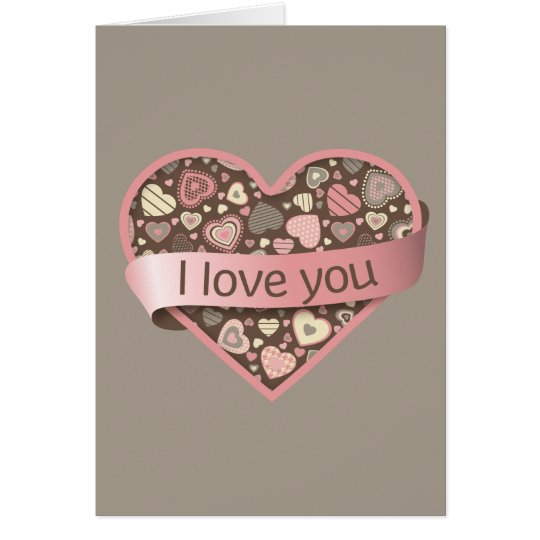 I love you heart with banner - Chocolate Dream Card