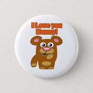 I Love you Hunny Pinback Button