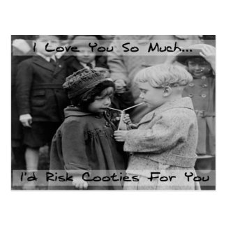 I love you, I'd Risk Cooties Post card
