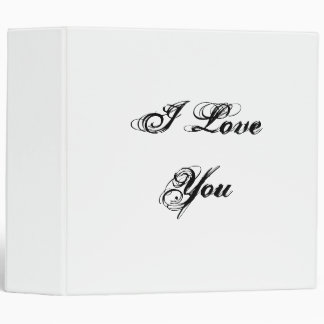I Love You. In a script font. Black and White. Binder