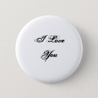 I Love You. In a script font. Black and White. Button