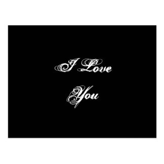 I Love You. In a script font. Black and White. Postcard