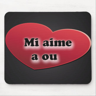 I love you in Creole from Réunion: semi likes has  Mouse Pad