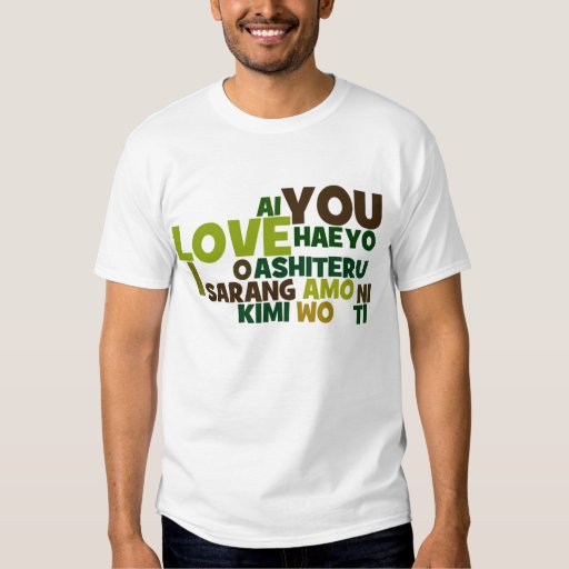 I love you in different languages t shirt