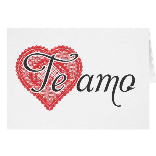 I love you in spanish te amo greeting cards zazzle for Amo manufacturing spain
