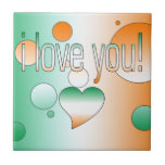 I Love You! Ireland Flag Colors Pop Art Ceramic Tiles
