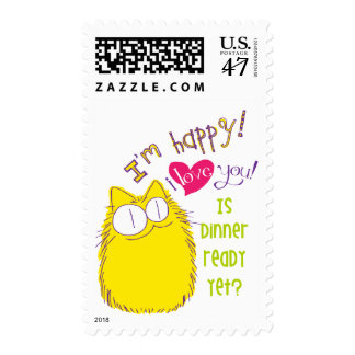 I love you! Is dinner ready yet? Postage