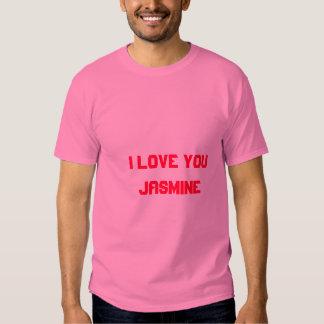 I Love You Jasmine Tshirt by Jasmine
