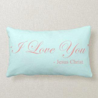 I Love You - Jesus Christ Throw Pillows