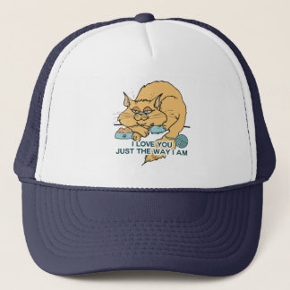 I Love You Just The Way I Am Cat Trucker Hat