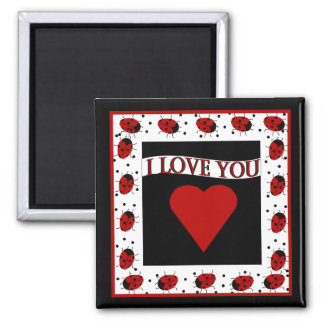I Love You Ladybugs 2 Inch Square Magnet