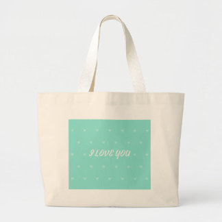 I LOVE YOU LARGE TOTE BAG