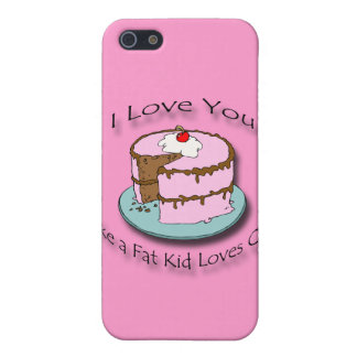 I Love You Like a Fat Kid Loves Cake black Case For iPhone SE/5/5s