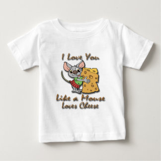 I Love You Like A Mouse Loves Cheese 2 Shirt