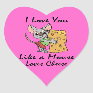 I Love You Like A Mouse Loves Cheese black Heart Sticker