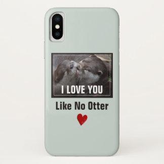 I Love You Like No Otter Cute Photo iPhone X Case