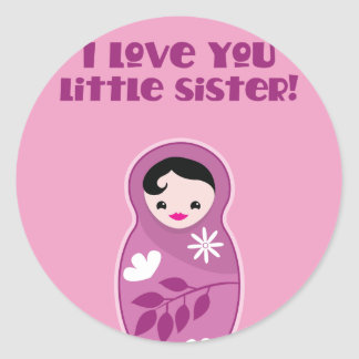 I love you little sister! babushka doll stickers