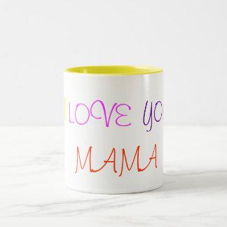 I , LOVE, YOU, MAMA Two-Tone COFFEE MUG