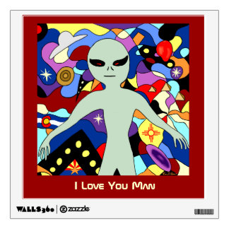 I Love You Man Alien Wall Decal