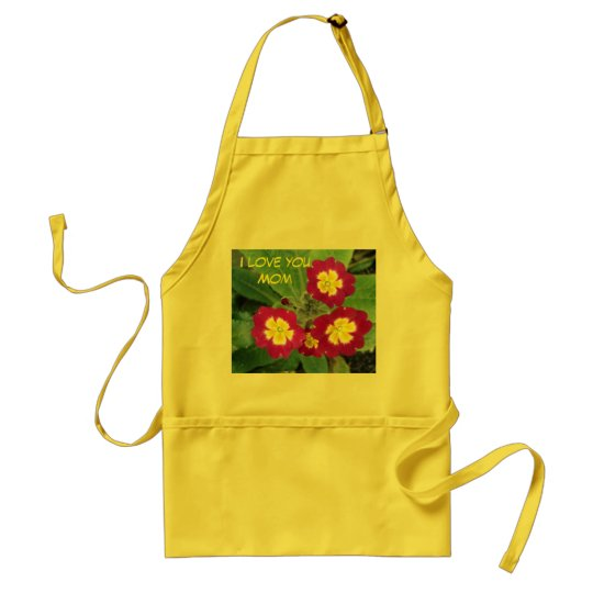I love you Mom Adult Apron