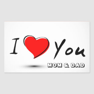 Love You Mom And Dad Stickers Zazzle