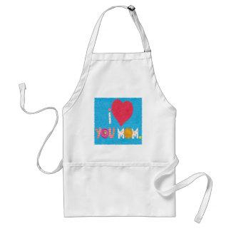 i love you mom apron