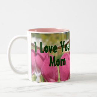 I Love You Mom - Bleeding Hearts Flower Two-Tone Coffee Mug