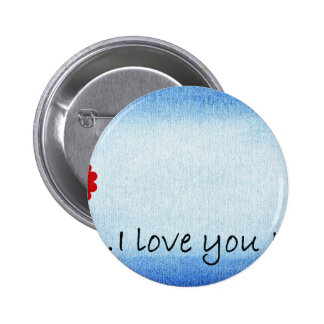 I Love You Mom Button