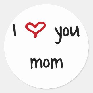 I Love You, Mom Classic Round Sticker