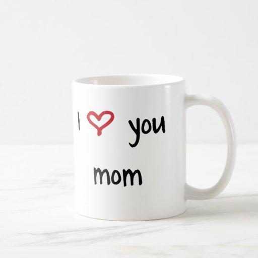 I Love You, Mom Classic White Coffee Mug