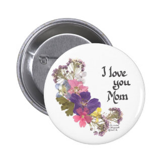 I love you Mom gifts Button