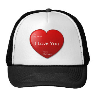 I Love You Mom! Trucker Hat
