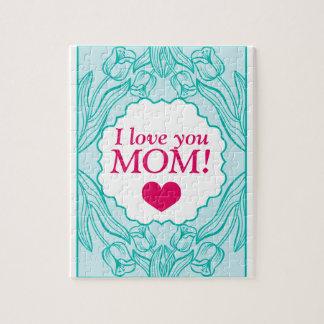 """I love you MOM!"" Jigsaw Puzzle"