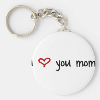 I Love You, Mom Keychain