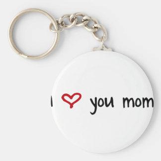 I Love You, Mom Basic Round Button Keychain