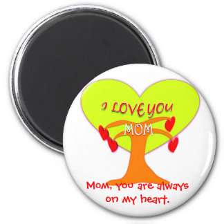 I Love You Mom Magnet