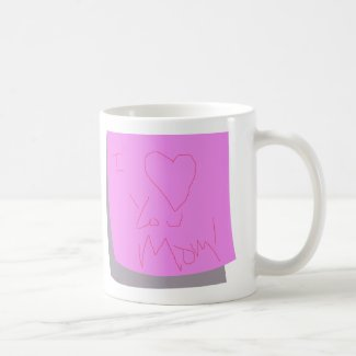 I Love You Mom Mothers Day Coffee Mug