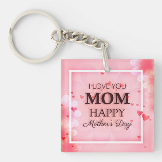 I Love You Mom Mother's Day Keychain