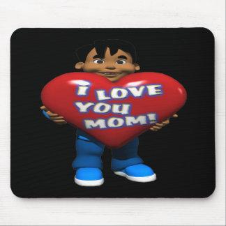I Love You Mom Mouse Pad