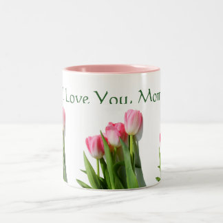 I Love You, Mom Mug