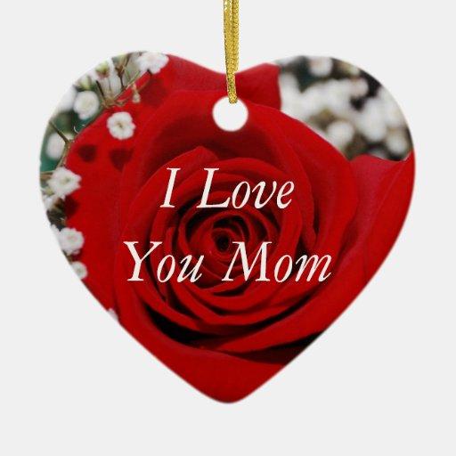 I Love You Mom Ornament