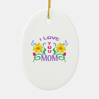 I LOVE YOU MOM Double-Sided OVAL CERAMIC CHRISTMAS ORNAMENT