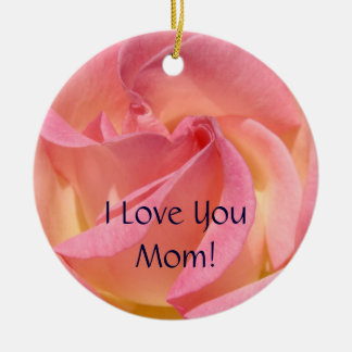 I Love You Mom! Ornaments Pink Rose Holidays